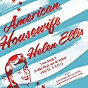American Housewife Audiobook by Helen Ellis Narrated by Dorothy Dillingham Blue, Lisa Cordileone, Kathleen McInerney, Rebecca Lowman