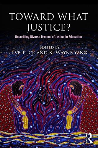 Toward What Justice?: Describing Diverse Dreams of Justice in Education
