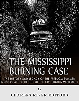 Amazon.com: The Mississippi Burning Case: The History and