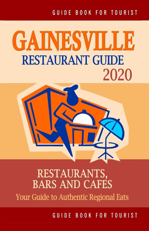 Gainesville Restaurant Guide 2020: Best Rated Restaurants in