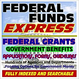 Federal Funds Express Federal Grants, Government Benefits