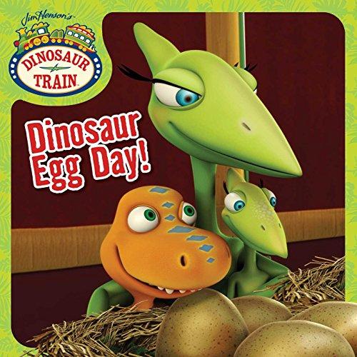 Dinosaur Egg Day! (Dinosaur Train) ()