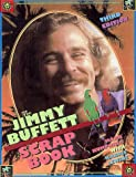 The Jimmy Buffett Scrapbook, Mark Humphrey and Harris Lewine, 080652099X