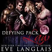 Defying Pack Law | Eve Langlais