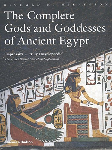 The Complete Gods and Goddesses of Ancient -