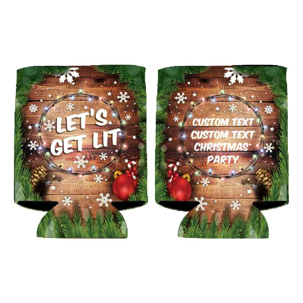 Custom Christmas Party Can Cooler - Lets Get Lit (150) by VictoryStore