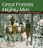 Great Forests and Mighty Men, David Lee, 1550289845