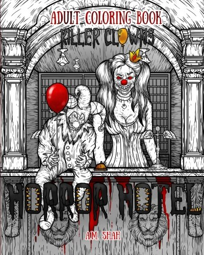 Adult Coloring Book Horror Hotel: Killer Clowns (Volume 2)