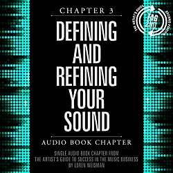 The Artist's Guide to Success in the Music Business (2nd edition), Chapter 3