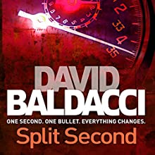 Split Second: King and Maxwell, Book 1 Audiobook by David Baldacci Narrated by Scott Brick