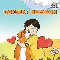 Boxer and Brandon (Serbian children's book): Serbian Language Books for Kids