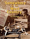 img - for Somewhere in the West Country: History of Whitchurch Airport by Ken Wakefield (1995-06-08) book / textbook / text book