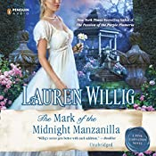 The Mark of the Midnight Manzanilla: Pink Carnation, Book 11 | Lauren Willig