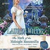 The Mark of the Midnight Manzanilla: Pink Carnation, Book 11 | Lauren Willig