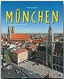 Reise durch MÜNCHEN - Ein Bildband mit über 210 Bildern auf 140 Seiten - STÜRTZ Verlag