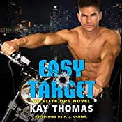 Easy Target: An Elite Ops Novel | Kay Thomas