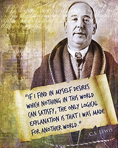 C.S. Lewis Quote Poster Perfect for Libraries, Classrooms, Schools, Offices, Home, Dorms, and More! (16x20) (Cs Lewis Quote Poster compare prices)