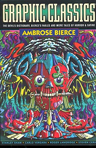 Book cover from Graphic Classics: Ambrose Bierce, 2nd Edition (Graphic Classics, Vol. 6)by Ambrose Bierce