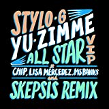 Yu Zimme (All Star VIP) [feat. Chip & Lisa Mercedez & Ms. Banks] [Explicit]