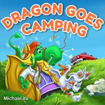 DRAGON GOES CAMPING: Picture Book for Children