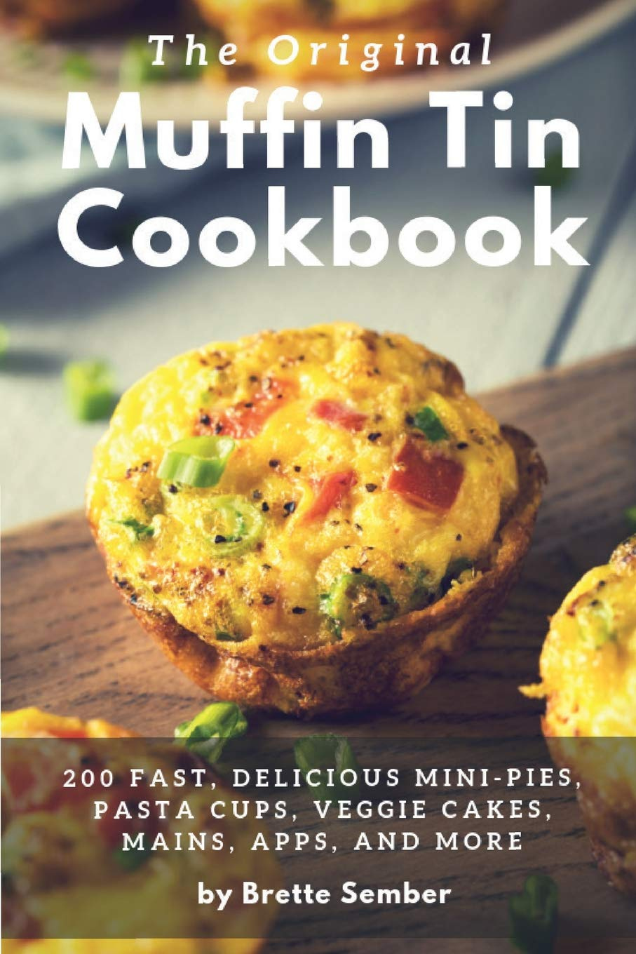 Original Muffin Tin Cookbook Delicious product image