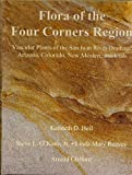 img - for Flora of the Four Corners Region, Vascular Plants of the San Juan River Drainage: Arizona, Colorado, New Mexico, and Utah book / textbook / text book