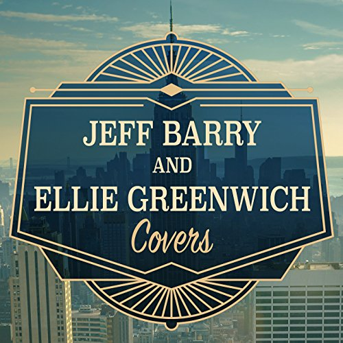Jeff Barry and Ellie Greenwich...