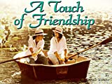Touch of Friendship, Diane Voreis, 156245353X