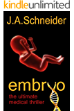 EMBRYO (EMBRYO: A Raney & Levine Thriller, Book 1)
