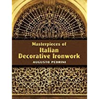 Image for Masterpieces of Italian Decorative Ironwork (Dover Jewelry and Metalwork)