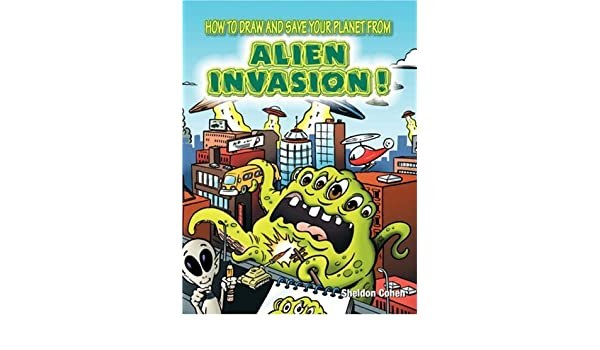 How to Draw and Save Your Planet from Alien Invasion: Amazon ...