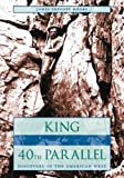 King of the 40th Parallel, James Gregory Moore, 0804752222