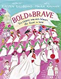 #5: Bold & Brave: Ten Heroes Who Won Women the Right to Vote