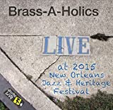 Jazzfest 2015 by Brass-A-Holics