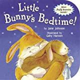 img - for Little Bunny's Bedtime! (Storytime Board Books) book / textbook / text book