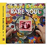 Rare Soul Groove & Grind 1963-1973