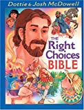 img - for The Right Choices Bible book / textbook / text book