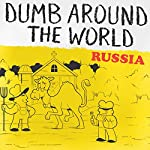 Dumb Around the World: Russia |  Reader's Digest - editor