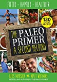 Paleo Primer (A Second Helping)