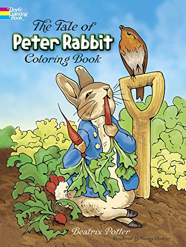 The Tale of Peter Rabbit Coloring Book (Dover Classic Stories Coloring Book) ()