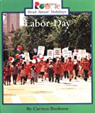 Labor Day (Rookie Read-About Holidays (Paperback))