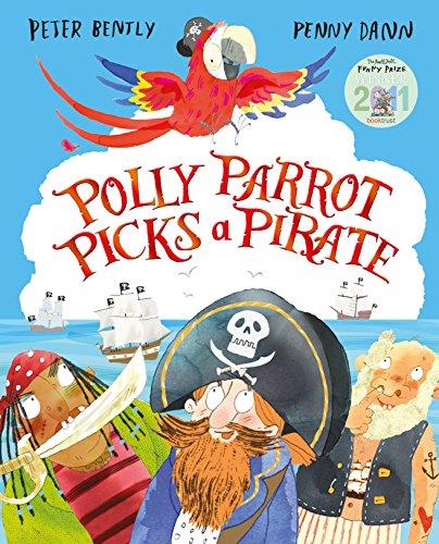 Polly Parrot Picks a Pirate (Polly Pirates)
