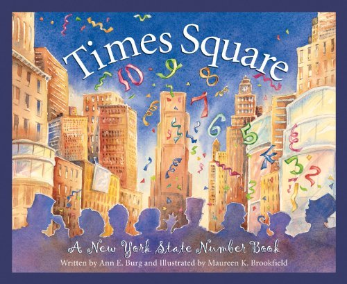 Times Square: A New York State Number Book by Ann E. Burg - Times Square Shopping Mall