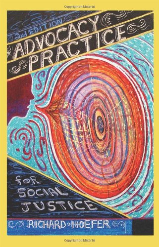 Advocacy Practice for Social Justice, Second Edition