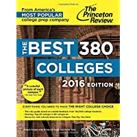 The Best 380 Colleges, 2016 Edition: Everything You Need to Make the Right College Choice