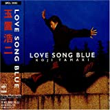 LOVE SONG BLUE