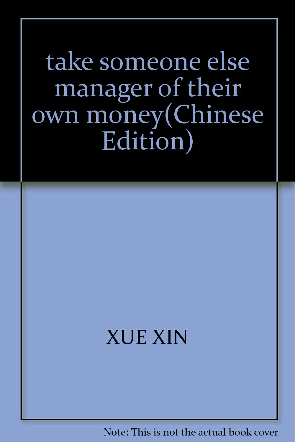 Read Online take someone else manager of their own money(Chinese Edition) ebook