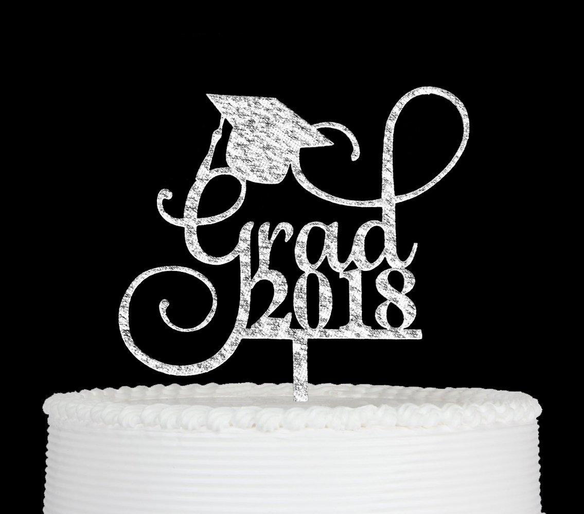 Grad 2018 Cake Topper Silver Qttier Graduation Cake Topper-Grad Party Decorations