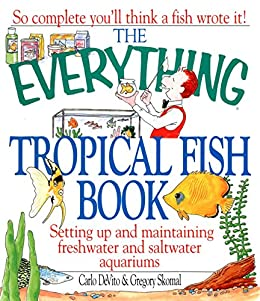 The Everything Tropical Fish Book (Everything®)