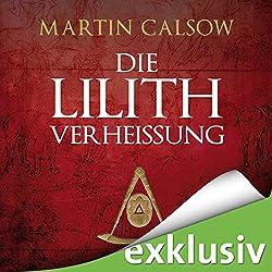 Die Lilith Verheißung (Lilith 2)